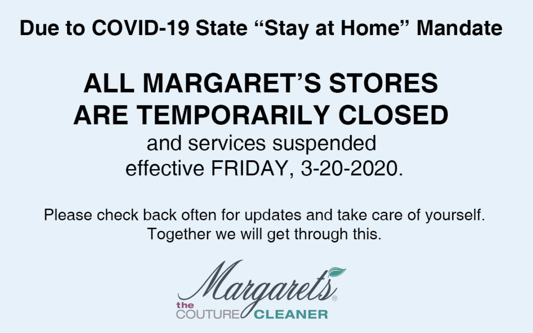 All Margaret's Stores & Services Temporarily Closed Due to State COVID-19 Mandate.
